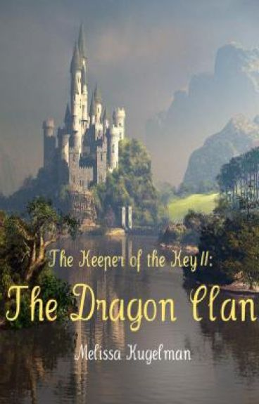 The Keeper of the Key II - The Dragon Clan