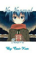 No Normal Tears by Cevi-Kun