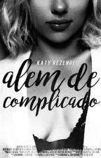 Além de Complicado by katyrezende