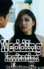 Wedding Invitation 🔥 #Wattys2017 by kriskimche
