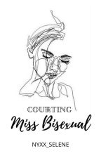 Courting Miss Bisexual. by Shimmering_Shadow