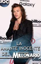 La amante inocente del millonario (2) - Harry Styles|TERMINADA by lucillex1d