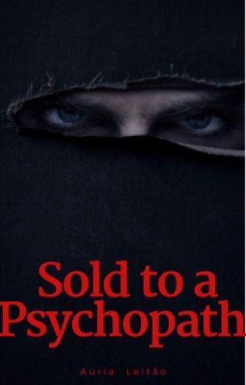 Sold: to a psychopath (Interracial) (BWWM)