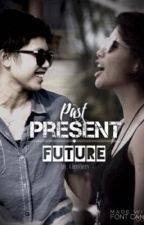 Past, Present, Future by Chaviery