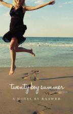 Twenty Boy Summer by Raawrr