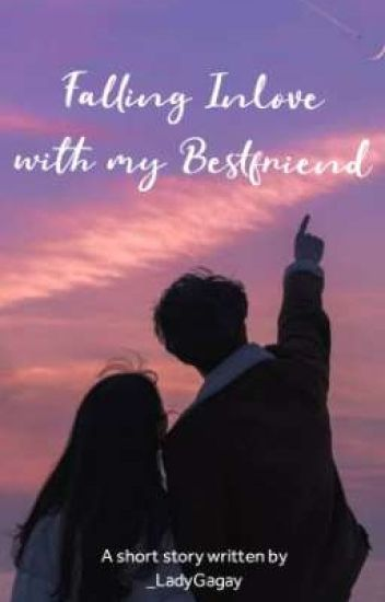 Falling Inlove With My Bestfriend(One Shot Completed)