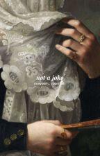Not A Joke [MIΠYOOΠ] by -yunki