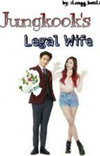 Jungkook's Legal Wife by iLongg_BwiiLien