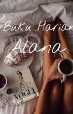 Buku Harian Alana by shab-rina
