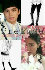 Prelude (JaDine AU Oneshot) by kooridenka