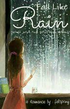Fall Like Rain by fallspring