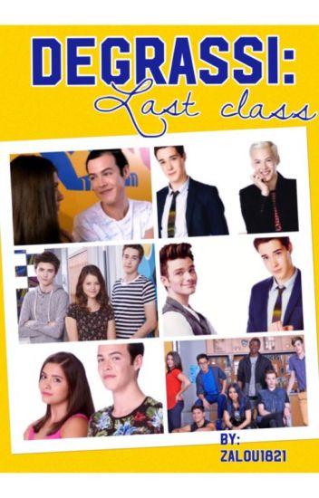 (#2)DEGRASSI: Last class