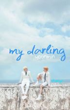 my darling <yoonmin> [on hold] by shienya