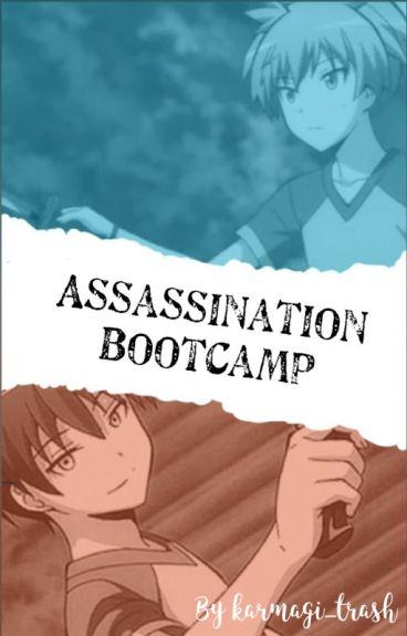 Assassination Bootcamp