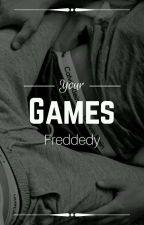 [+18] ❀Games. | •Frededdy• by Maria-Nav