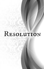 Resolution by BriannaMorton