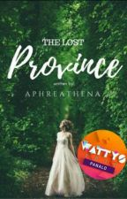 The Lost Province: Land Of Enchanted by aphreathena_