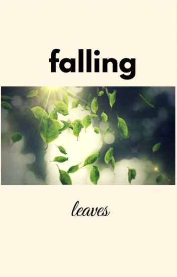 falling leaves/MAICHARD?ALDUB fanfic