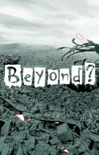 Beyond? / За гранью by Solution_Epsilon