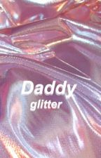 daddy glitter / sugamon  by x26899