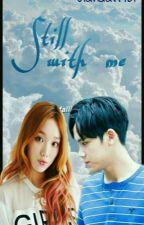 Still with me by ulandari461