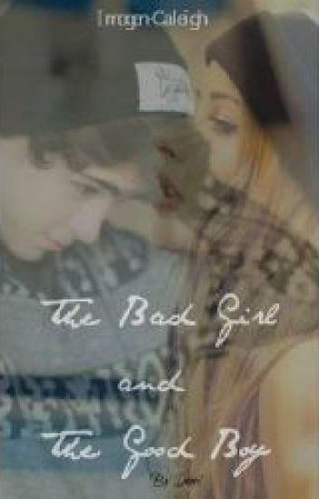 The Bad Girl and The Good Boy (#Wattys2014)