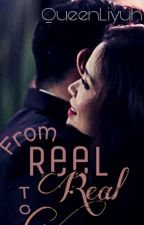 From Reel To Real (Continuation) by QueenLiyuh
