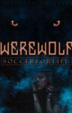 Werewolf? by TheStoryTeller129