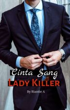 Lady Killer in LOVE (Proses Penerbitan) by RiantieA