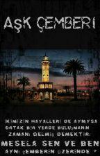 AŞK ÇEMBERİ by 2000derinirmak