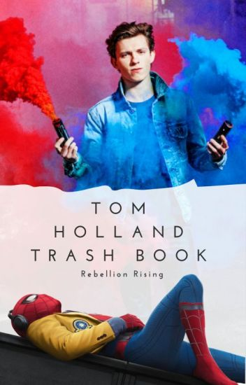 Tom Holland Trash Book