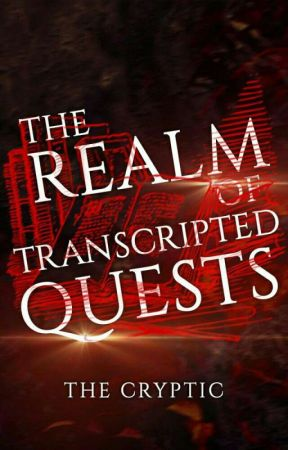 The REALM of TRANSCRIPTED QUESTS | Writing Contests by TheCRYPTIC_