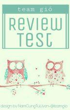 Mẫu nộp reviewer test và mẫu review by team_gio