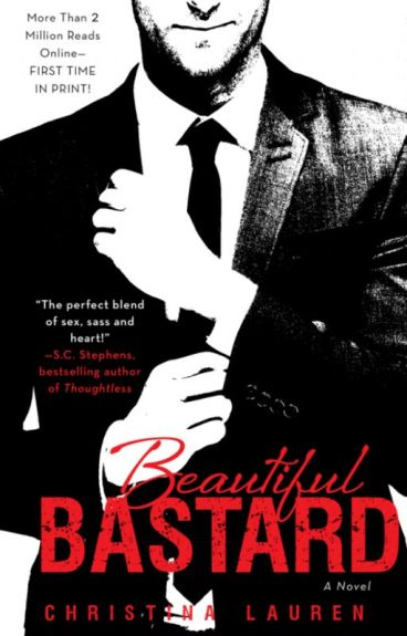 1º Beautiful Bastard: Un tipo odioso.