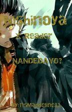 Nandedayo? (Nishinoya FF) | Status: ON HOLD | by ItsMaddeline11