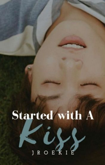 Started with a kiss (Jungkook x reader)