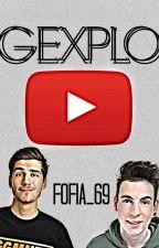 Gexplo by Fofia_69