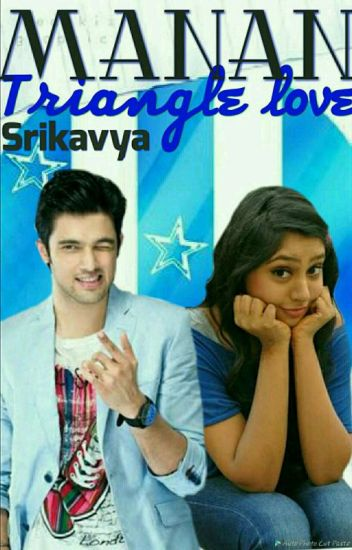Manan-Traingle love