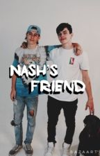 Nash's Friend // H.g (#Wattys2016) by BitchG