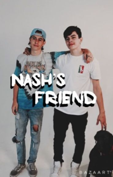 Nash's Friend // H.g