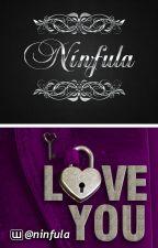 """""""I Love You"""" by Ninfula"""