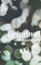 Criminal (punk harry styles) by irish_potatods