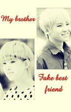 My Brother Fake Best Friend [Soonhoon] by igotbangtans