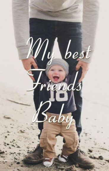 My best friends baby by truly_unique