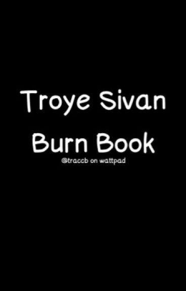 Troye Sivan Burn Book