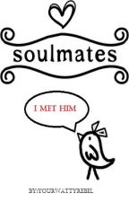 I met my SOULMATE! (One shot) by YourWattyRebel