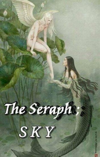 The Seraph, Sky | milijah