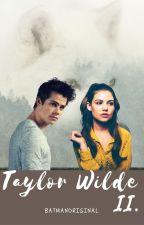 Taylor Wilde II. *SK* by BatManOriginal