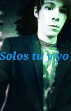 Solos tu y yo (Fola y tu) by paulaamaayoel