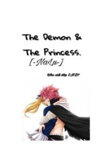 The Demon and The Princess. |NaLu FanFic| by KingProductions__